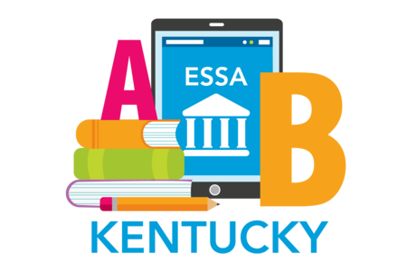 Kentucky Administrators' ESSA-Aligned Guide to Planning for