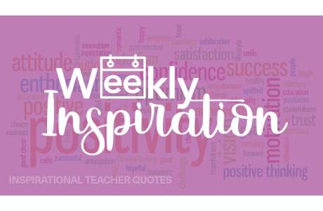 Teaching Quotes | Weekly Inspiration 10 Quotes To Reinvigorate Your Love Of Teaching